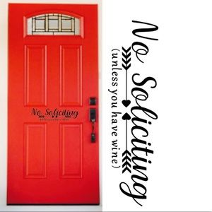 Front door decal no soliciting unless you haveWine